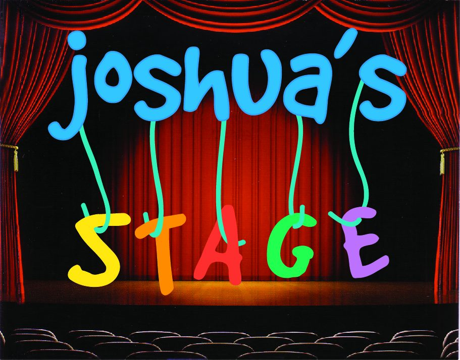 Joshua's Stage – The Creative Outlet for Exceptional Individuals
